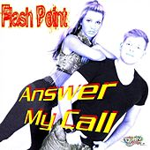 Play & Download Answer My Call by Flashpoint | Napster