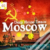 Deep House Dance Moscow, Vol. 2 by Various Artists