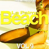 La Palma Beach, Vol. 9 (The Real Sound of House) by Various Artists