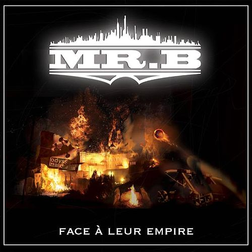 Face à leur empire by Mr. B
