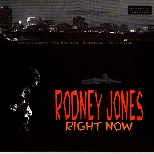 Play & Download Right Now! by Rodney Jones | Napster