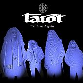 Play & Download To Live Again by Tarot | Napster