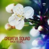 Back to Life van Croatia Squad