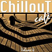 Play & Download Chillout Café, Vol. 4 by Various Artists | Napster