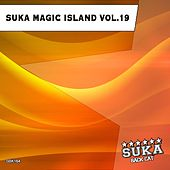 Play & Download Suka Magic Island, Vol. 19 by Various Artists | Napster