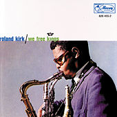 Play & Download We Free Kings by Rahsaan Roland Kirk | Napster