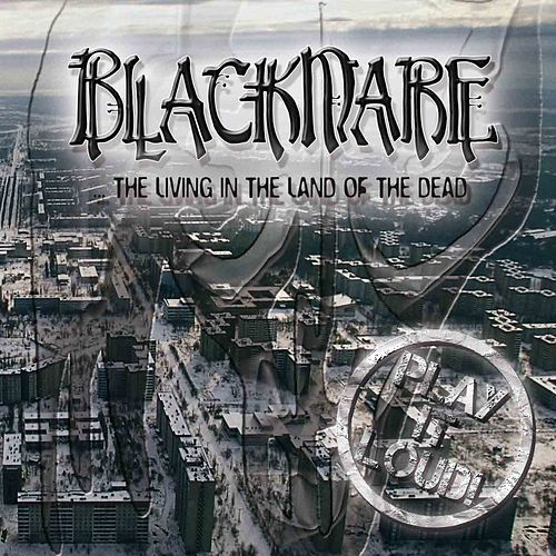 Play & Download Blackmare (The Living in the Land of the Dead) by Black Mare   Napster