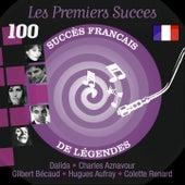 Play & Download Les premiers succès (100 succès français de légendes) by Various Artists | Napster