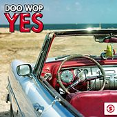 Play & Download Doo Wop Yes by Various Artists | Napster