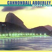 Bossa Nova by Cannonball Adderley