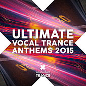 Ultimate Vocal Trance Anthems 2015 - EP by Various Artists