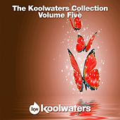 Play & Download The Koolwaters Collection, Vol. 5 - EP by Various Artists | Napster