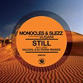 Play & Download Still (feat. Vusani) by The Monocles | Napster
