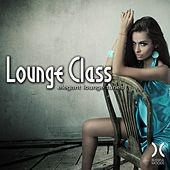 Play & Download Lounge Class - Elegant Lounge Tunes by Various Artists | Napster