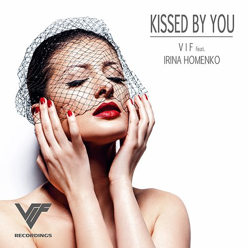 Play & Download Kissed By You by Vif | Napster