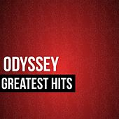 Play & Download Odyssey Greatest Hits by Odyssey | Napster