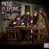 Patio Players, Vol. 3 by Various Artists