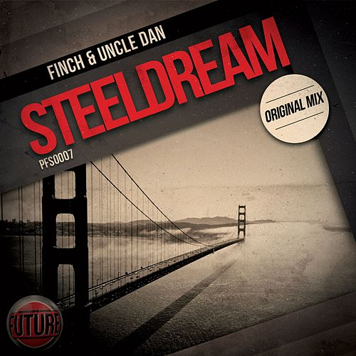 Play & Download Steeldream by Finch | Napster