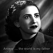 The World is My Father di Antony