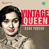 Play & Download Vintage Queen: Asha Parekh by Various Artists | Napster