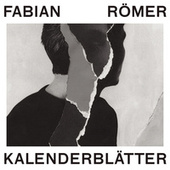 Play & Download Kalenderblätter by Fabian Römer (F.R.) | Napster