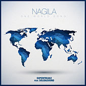 Play & Download Nagila by Superfreakz | Napster