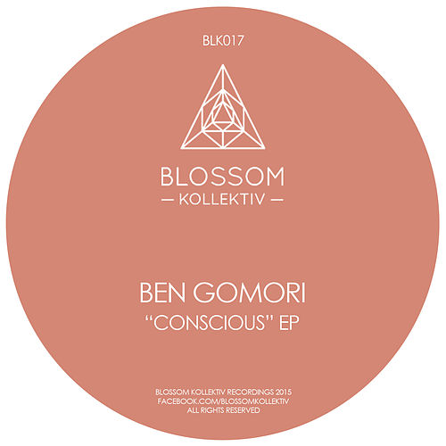 Play & Download Conscious EP by Ben Gomori | Napster