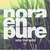 Into the Wild by Nora En Pure