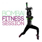 Bomba! Fitness Session by Various Artists