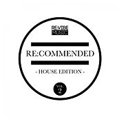 Play & Download Re:Commended - House Edition, Vol. 2 by Various Artists | Napster