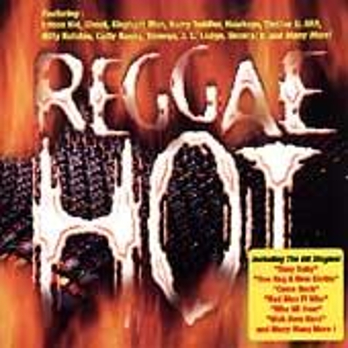 Play & Download Reggae Hot by Various Artists | Napster