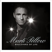 Boulevard of Life by Marti Pellow