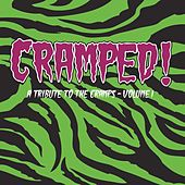 Play & Download Cramped! A Tribute to the Cramps, Vol. 1 by Various Artists | Napster