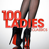 100 Ladies Classics von Various Artists