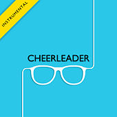 Play & Download Cheerleader (Instrumental) - Single by The Harmony Group | Napster