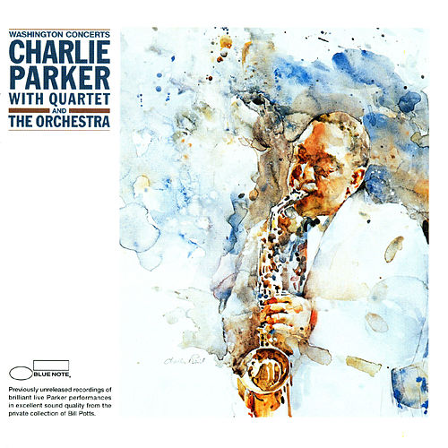The Washington Concerts by Charlie Parker