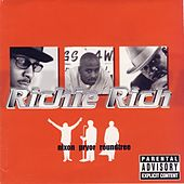 Play & Download Nixon Pryor Roundtree by Richie Rich | Napster