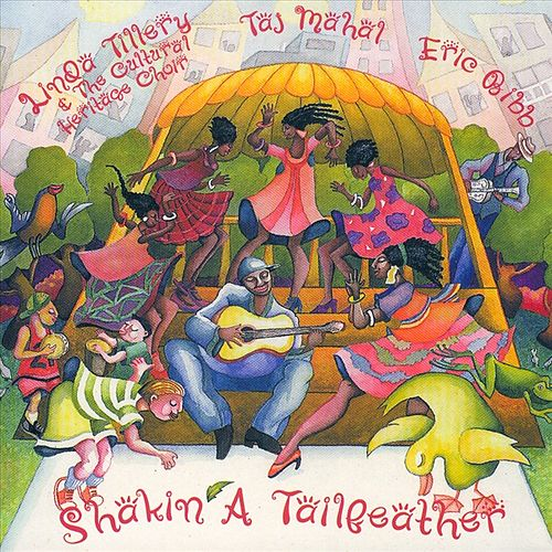 Play & Download Shakin' A Tailfeather by Taj Mahal | Napster