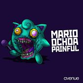 Painful by Mario Ochoa