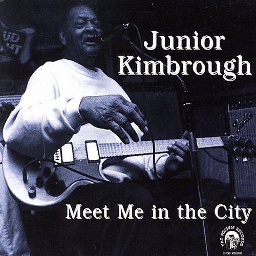 Play & Download Meet Me in the City by Junior Kimbrough | Napster