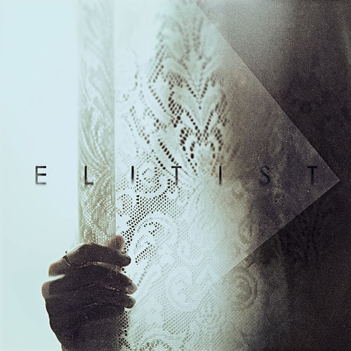Play & Download Elitist by Elitist | Napster