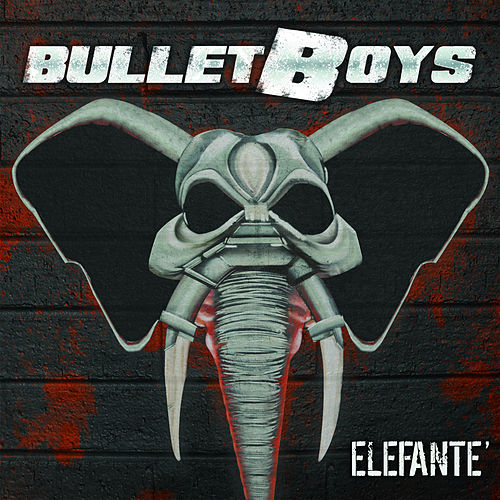 Play & Download Elefante' by Bulletboys | Napster
