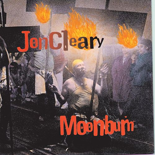 Play & Download Moonburn by Jon Cleary | Napster