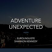 Adventure Unexpected by Shannon Kennedy