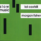 Slow Music by Morgan Fisher