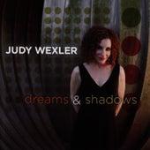 Dreams and Shadows by Judy Wexler