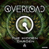 Play & Download The Hidden Garden by Overload | Napster