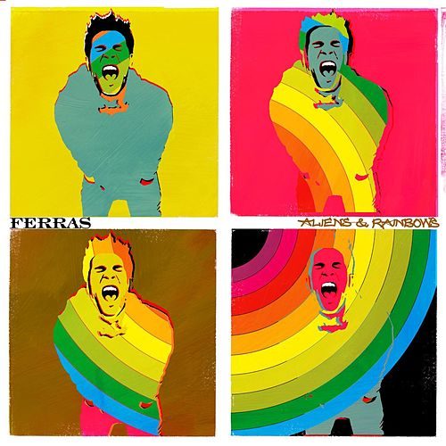 Play & Download Aliens & Rainbows by Ferras | Napster