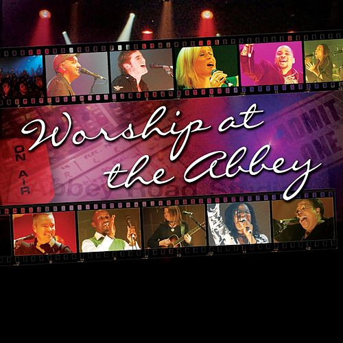 Worship At The Abbey by Various Artists