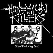 City of the Living Dead by Honeymoon Killers